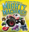 The Great Big Book of Mighty Machines - Jean Coppendale, Ian Graham