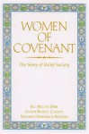 Women of Covenant: The Story of Relief Society - Jill Mulvay Derr, Janath Russell Cannon, Maureen Ursenbach Beecher