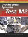 ASE Test Preparation for Engine Machinists - Test M2: Cylinder Block Specialist (Gas or Diesel) - Delmar