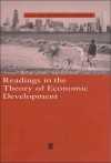 Readings in the Theory of Economic Development: Perspectives in Anthropology and Social Theory - Dilip Mookherjee, Debraj Ray