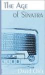 The Age of Sinatra - David Ohle