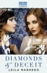 Diamonds and Deceit - Leila Rasheed