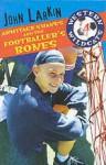 Armitage Shanks and the Footballer's Bones - John Larkin