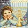 The Story of Hanukkah (Pictureback(R)) - Bobbi Katz