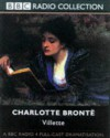 Villette (BBC Radio Collection) - Charlotte Brontë