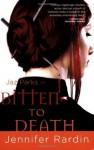 Bitten to Death (Jaz Parks) - Jennifer Rardin