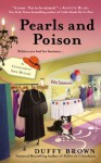 Pearls and Poison (A Consignment Shop Mystery) - Duffy Brown