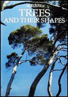 Trees and Their Shapes (Flora in Focus Series) - Nicky Den Hartogh, Tony Langham