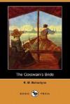 The Coxswains Bride - R.M. Ballantyne