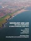 Sociology and Law: The 150th Anniversary of Emile Durkheim (1858-1917) - Maria Serafimova, Stephen Hunt, Mario Marinov, Vladimir Vladov