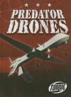 Predator Drones (Military Machines) - Jack David