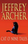Cat O'Nine Tales - Jeffrey Archer