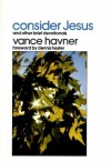 Consider Jesus and Other Brief Devotionals - Vance Havner