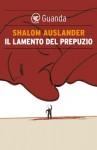Il lamento del prepuzio - Shalom Auslander, Elettra Caporello