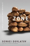 The Zone: A Prison Camp Guard's Story - Sergei Dovlatov