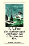 Die denkwürdigen Erlebnisse des Artur Gordon Pym - Edgar Allan Poe