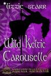 Wild Keltic Carouselle - Lizzie Starr