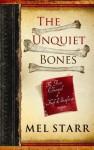 The Unquiet Bones - Mel Starr