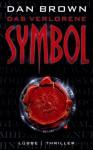 Das verlorene Symbol: Thriller - Dan Brown