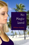 No Magic Land - William Gosling