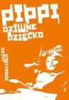 Pippi, dziwne dziecko - Jacek Podsiadło