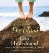 The Island - Elin Hilderbrand, Denice Hicks