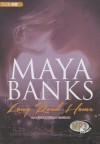Long Road Home - Maya Banks, To Be Announced