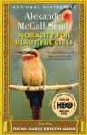 Morality For Beautiful Girls - Alexander McCall Smith, Lisette Lecat