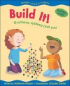 Build It!: Structures, Systems and You - Adrienne Mason, Claudia Davila