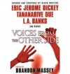 Voices From The Other Side: Dark Dreams II - Brandon Massey, Eric Jerome Dickey, Chistopher Chambers, B. Gordon Doyle, Tananarive Due, Brian Egeston, Rickey Windell George, L.R. Giles, Lawana Holland-Moore, Terence Taylor, Linda Addison, L.A. Banks, Chesya Burke, Maurice Broaddus, Anthony Beal, Michael Boatman, Pat