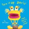 Turn It Up, Doris! - Sam Lloyd