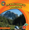 The World Around Us: Mountains - Cecilia Minden