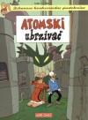 Zekanove hvalevrijedne pustolovine: Atomski ubrzivač - Lewis Trondheim, Darko Macan