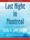 Last Night in Montreal (MP3 Book) - Emily St. John Mandel, Alyssa Bresnahan