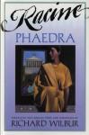 Phaedra, by Racine - Richard Wilbur