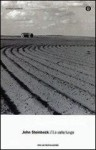 La valle lunga - John Steinbeck, Cesare Vivante