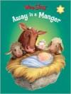 Wee Sing Away in a Manger (Board) - Pamela Conn Beall, Susan Hagen Nipp, Hala Wittwer