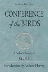 Conference of the Birds: A Seeker's Journey to God - فریدالدین عطار