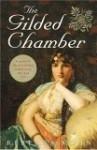 The Gilded Chamber - Rebecca Kohn