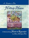 Hilltop House: A Snapshot in Time - Mary Montague Sikes