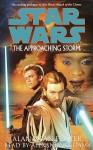 Star Wars: The Approaching Storm (Audio) - Alan Dean Foster, Alexander Adams