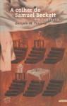 A Colher de Samuel Beckett e outros textos - Gonçalo M. Tavares