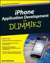 iPhone Application Development For Dummies (For Dummies (Computers)) - Neal Goldstein