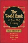 The World Bank: Its First Half Century - Devesh Kapur