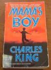 Mama's Boy - Charles H. King, Jane Chelius