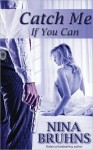 Catch Me If You Can (Silhouette Intimate Moments, #990) - Nina Bruhns