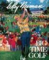 Big-Time Golf - LeRoy Neiman