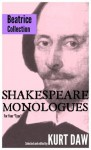 """10 Terrific Shakespeare Monologues for Young Character Women: The """"Beatrice"""" Collection (Shakespeare Monologues for Your """"Type"""") - Kurt Daw, William Shakespeare"""