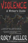 Violence: A Writer's Guide - Rory Miller