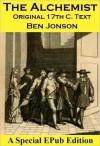 The Alchemist (Original 17th C. Play) - Ben Jonson